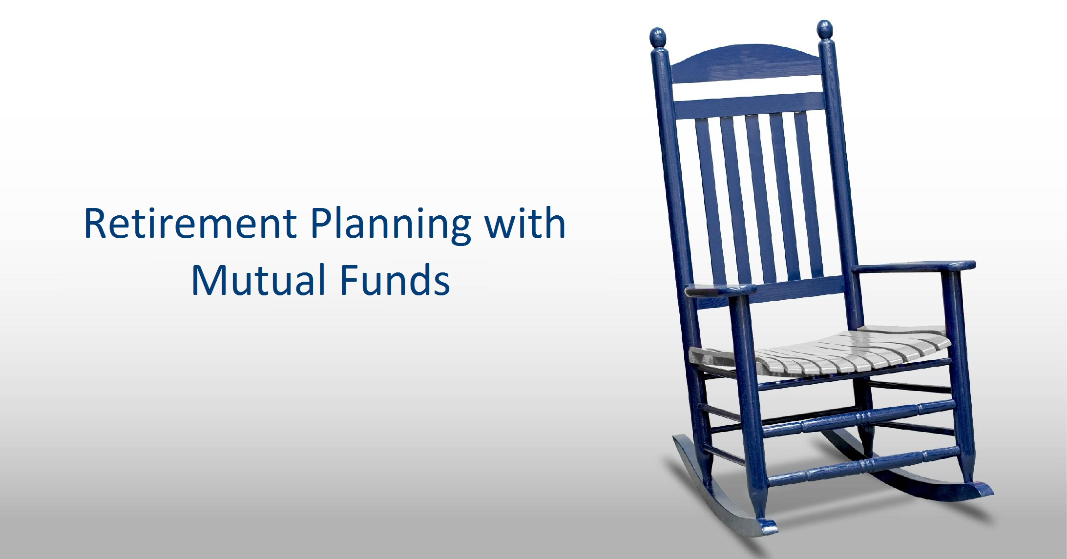Lets Plan Your Retirement With Mutual Funds…