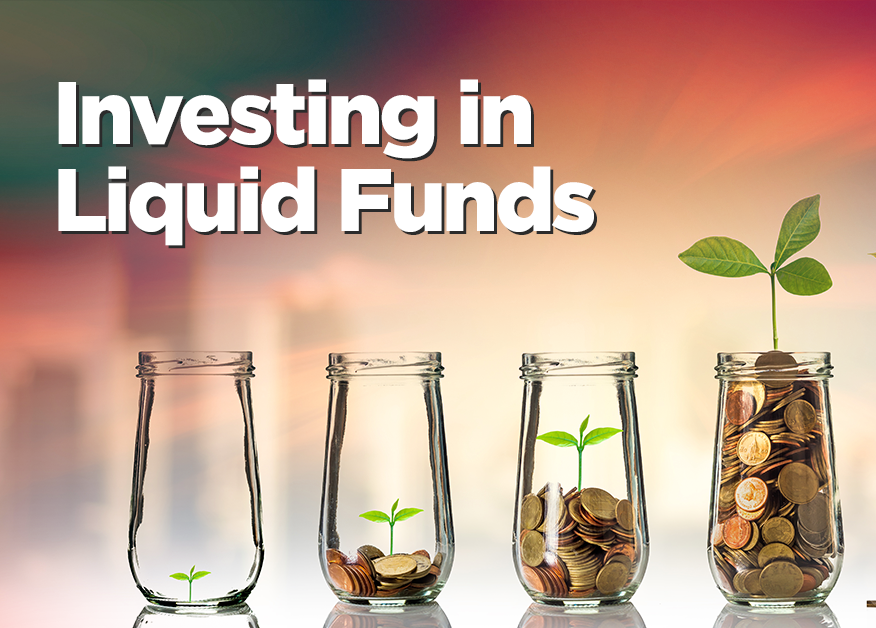 ADVANTAGES OF LIQUID MUTUAL FUND