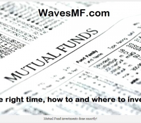 Mutual Funds: The right time, how to and where to invest!